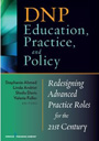 DNP Education, Practice and Policy, published July 2012